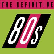 The Definitive 80's (eighties) Songs