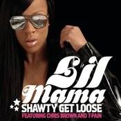 Shawty Get Loose (Versatile Mix) Songs