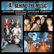 VH1 Music First: Behind The Music - The Jefferson Airplane / Jefferson Starship / Starship Collection Songs