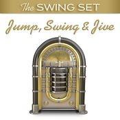 The Swing Set: Jump, Swing & Jive Songs