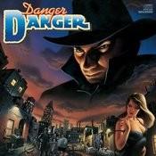 Danger Danger Songs