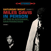 Miles Davis - In Person Saturday Night At The Blackhawk, Complete Songs