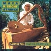 Maya K'ekchi' Strings Songs