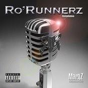 Ro'Runnerz Compilation (Parental Advisory) Songs