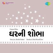 Ghar Ni Shobha Songs