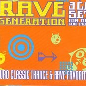 Rave Generation: Euro Classic Trance & Rave Favorites Songs