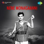 Nene Monagaanni Songs