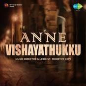 Anne Vishayathukku Songs