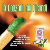Le Canzoni Dei Ricordi Anni 50, Vol.1 Songs