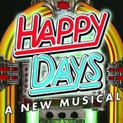 PS Classics Presents: Happy Days - A New Musical Songs