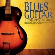 Essential Media Group Presents: Blues Guitar Legends Songs