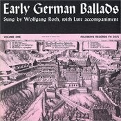 Early German Ballads, Vol.1: 1280-1619 Songs
