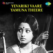 Yevarakki Vaare Yamuna Theere Songs