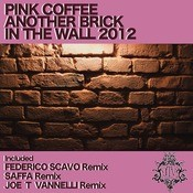 Another Brick In The Wall 2012 (Federico Scavo Remix) Songs