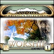 Landmark Christian Selections-Worship Vol.1 Songs