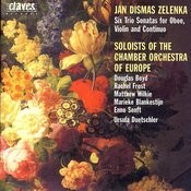 Jan Dismas Zelenka: Six Trio Sonatas For Oboe, Violin & Continuo (Z 181) Songs
