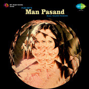 Man Pasand Songs