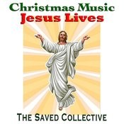 Christmas Music Jesus Lives Songs