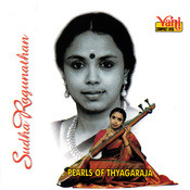 Pearls Of Thyagaraja - Sudha Ragunathan Songs