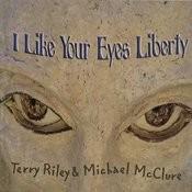 I Like Your Eyes Liberty Songs