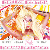 Pink Friday ... Roman Reloaded (Deluxe) Songs