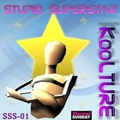 Stupid SuperStar (Extended Intro Mix) Song