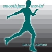 Smooth Jazz Movin' Songs