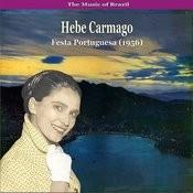 The Music Of Brazil / Hebe Carmago / Feast Portuguesa (1956) Songs