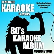 80's Karaoke Album Volume Two Songs