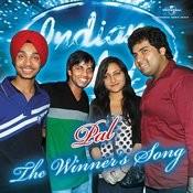 Pal - Indian Idol Winner's Song Songs