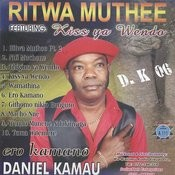 Ritwa Muthee Songs