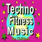 Techno Fitness Music For Children Songs
