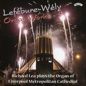Lefebure- Wely Organ Works - Vol 2 / Organ Of Liverpool Metropolitan Cathedral Songs
