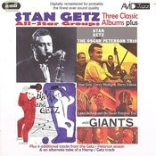 Three Classic Albums Plus (Stan Getz & The Oscar Peterson Trio/Hamp & Getz/Jazz Giants) (Remastered) Songs