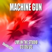 Machine Gun Live At Greenpoint Studio 9/22/91 Songs