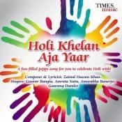 Holi Khelan Aja Yaar Songs