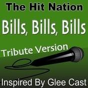 Bills, Bills, Bills (Glee Cast Tribute Version) Song