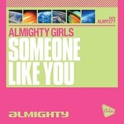 Almighty Presents: Someone Like You Songs