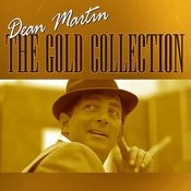 Dean Martin - The Gold Collection Songs