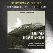 The Silent Movies Collection - Blind Husbands Songs
