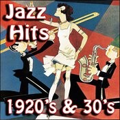 Jazz Hits 1920's And 30's Songs