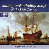 Sailing And Whaling Songs Of The 19th Century Songs