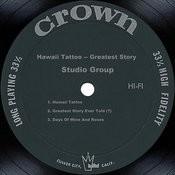 Hawaii Tattoo -- Greatest Story Songs
