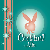 Playboy Jazz: Cocktail Mix Songs