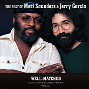 Well-Matched: The Best Of Merl Saunders & Jerry Garcia Songs