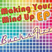 Making Your Mind Up Ep Songs