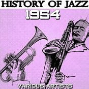 History Of Jazz 1954 Songs