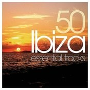 Ibiza Essentials Songs