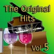 The Original Hits Vol 5 Songs