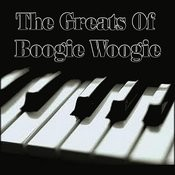 The Greats Of Boogie Woogie Songs